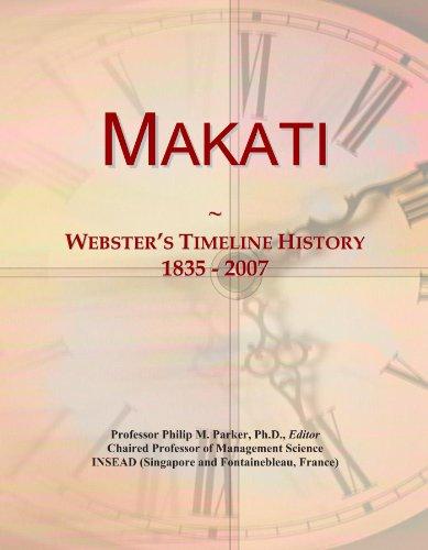 Makati: Webster's Timeline History, 1835 - 2007