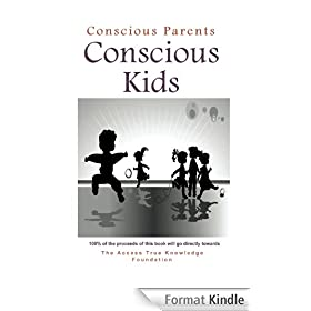 Conscious Parents, Conscious Kids: Inspiration for joyful parenting and happy kids (English Edition)