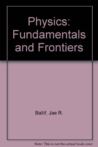 Physics: Fundamentals and Frontiers