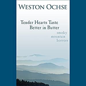 Tender Hearts Taste Better in Butter Audiobook