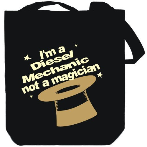 I'm a Diesel Mechanic, not a magician Black Canvas Tote Bag Unisex