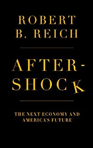 "Cover of ""Aftershock: The Next Economy an..."