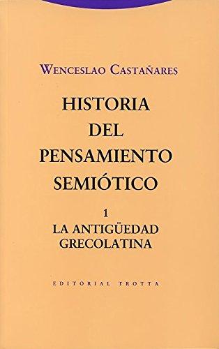 HISTORIA DEL PENSAMIENTO SEMIOTICO 1