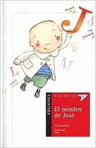 El nombre de Jose / Joseph's Name (Ala Delta: Serie Roja