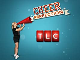Cheer Perfection Season 1