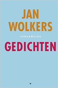 Verzamelde Gedichten: Jan & Blom, Onno Wolkers: 9789023433057: Amazon