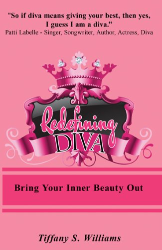 Redefining Diva: Bring Out Your Inner Diva
