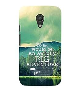 EPICCASE Big adventure Mobile Back Case Cover For Moto G 2nd Gen (Designer Case)