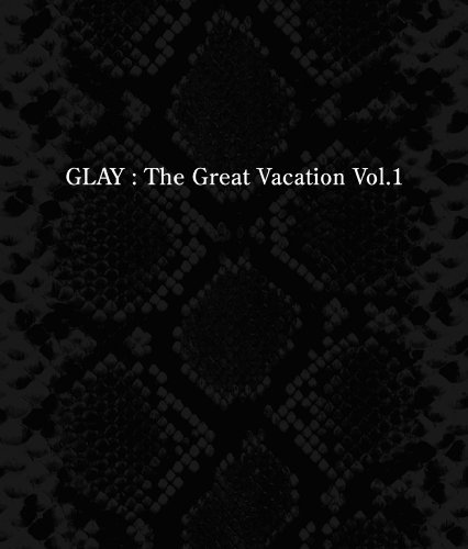 Great Vacation Vol. 1-Super Best of Glay