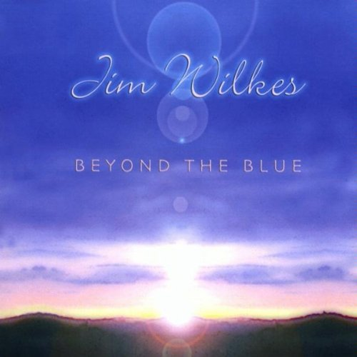 Beyond the Blue by Jim Wilkes