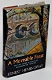 A Moveable Feast: Sketches of the Authors Life in Paris in the Twenties