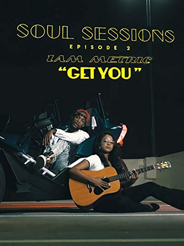 Soul Sessions Episode 2: Get You on Amazon Prime Video UK