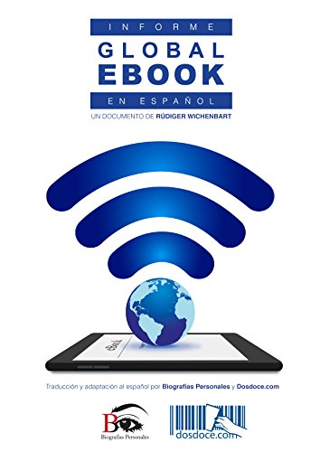 Informe Global eBook en español (Edición 2016): Un documento de Rüdiger Wischenbart