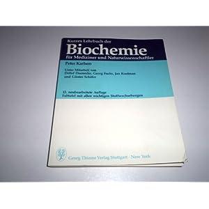 Kurzes Lehrbuch der Biochemie. Für Mediziner und Naturwissenschaftler