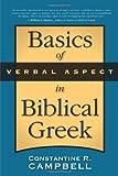 Basics of Verbal Aspect in Biblical Greek