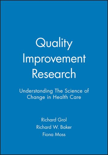 quality-improvement-research-understanding-the-science-of-change-in-healthcare