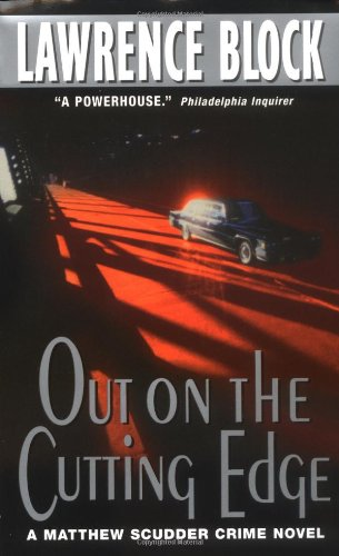 Out on the Cutting Edge: A Matthew Scudder Crime Novel
