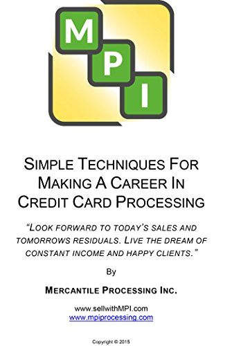 SIMPLE TECHNIQUES FOR MAKING A CAREER IN CREDIT CARD PROCESSING