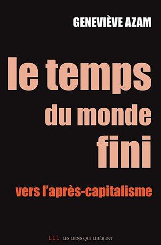 Le temps du monde fini : Vers l'après-capitalisme