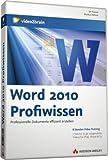 Word 2010 Profiwissen - Videotraining
