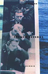 French Lessons: A Memoir by University Of Chicago Press
