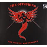 Rise & Fall, Rage & Grace ~ The Offspring