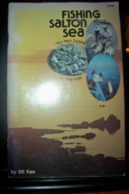 Fishing Salton Sea from North Shore, CA