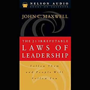 The 21 Irrefutable Laws of Leadership Hörbuch