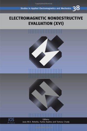 Electromagnetic Nondestructive Evaluation (Xvi) (Studies In Applied Electromagnetics And Mechanics)