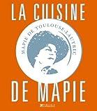 echange, troc Mapie de Toulouse-Lautrec - La bonne cuisine de Mapie