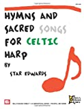 Star Edwards Hymns and Sacred Songs for Celtic Harp