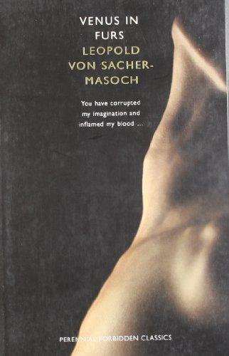 Venus in Furs (Harper Perennial Forbidden Classics)