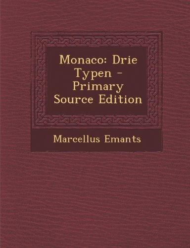 Monaco: Drie Typen