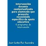 Intervención docente contextualizada para alumnado que presenta necesidade específica de apoio educativo