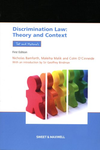Discrimination Law: Theory and Context, Text and Materials (Socio-legal Series)
