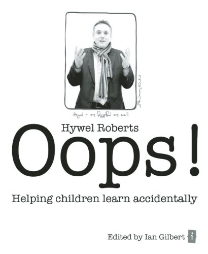 Oops!: Helping Children Learn Accidentally