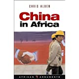 China in Africa: Partner, Competitor or Hegemon (African Arguments)