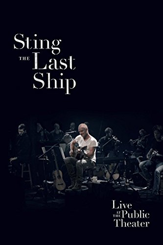 the-last-ship-live-at-the-public-theatre-dvd-2014