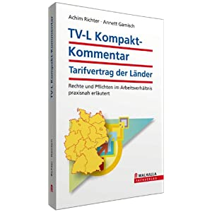 TV-L Kompakt-Kommentar. Tarifvertrag der Länder: Tarifvertrag der Länder; Rechte und Pflichten im
