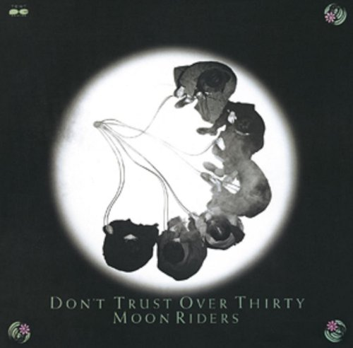 DON'T TRUST OVER THIRTY / HQCD ムーンライダーズ