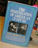 Feminization of American Culture