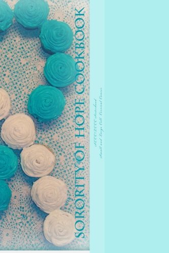 Sorority Of Hope Cookbook