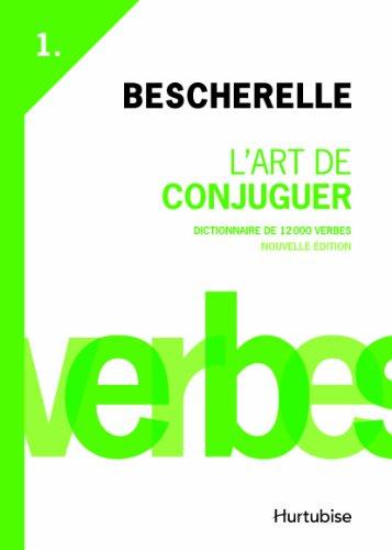LArt De Conjuguer-  Bescherelle