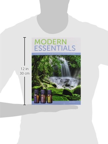 Modern Essentials Bundle 6th - Modern Essentials 6th Edition a Contemporary Guide to the Therapeutic Use of Essential Oils, An Introduction to Modern Essentials, and Modern Essentials Reference Card