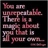You Are Unrepeatable - Dellinger Color Magnet