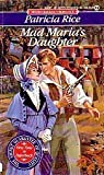 Mad Maria's Daughter (Signet Regency Romance) (0451170792) by Rice, Patricia