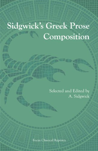 Sidgwick's Greek Prose Composition (Focus Classical...