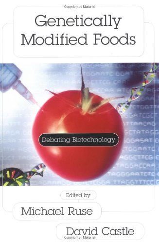 Genetically Modified Foods: Debating Biotechnology...