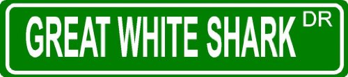 GREAT WHITE SHARK Green 4″ x 18″ aluminum animal novelty street sign great for indoor or outdoor long term use.