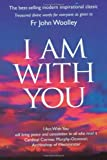 img - for I Am With You book / textbook / text book